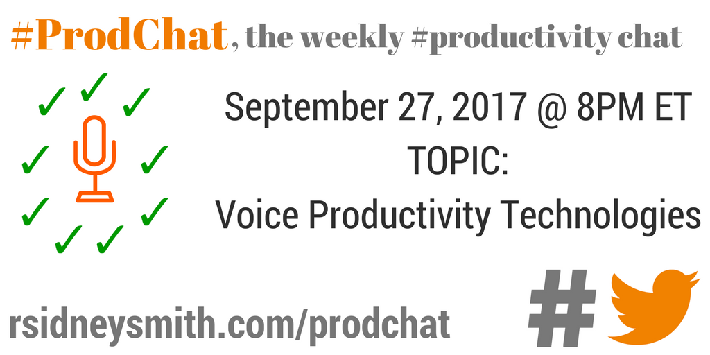 ProdChat - Voice Productivity Technologies - September 27 2017